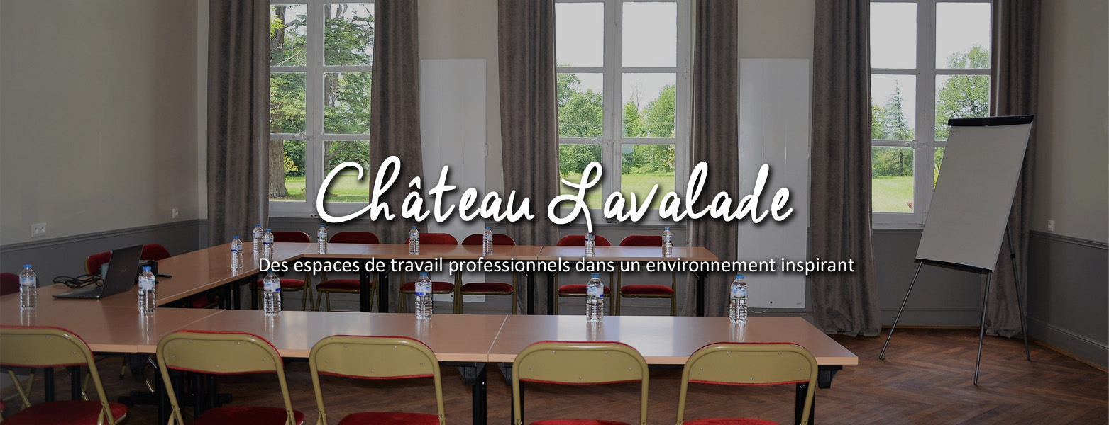 Chateau-lavalade-slider-accueil-seminaires